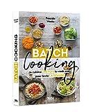 Batch cooking - Je cuisine une fois le week-end pour toute la semaine