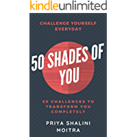 50 SHADES OF YOU: 50 Challenges to Transform You Completely