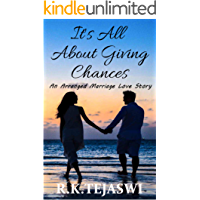 It's All About Giving Chances: An Arranged Marriage Love Story