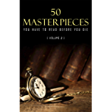 50 Masterpieces you have to read before you die vol: 2 (Kathartika™ Classics) (English Edition)