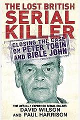 The Lost British Serial Killer Paperback