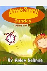 Amy's Sunny Sunday: Telling the Time (Through The Window Book 2) Kindle Edition