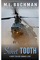 Sweet Tooth: a military Special Operations romance story (The Night Stalkers Short Stories Book 9) Kindle Edition