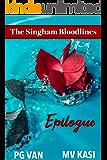 Epilogue: A Captivating Conclusion (The Singham Bloodlines Book 4)