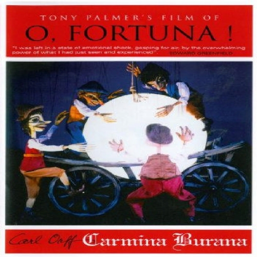 O, Fortuna! - Tony Palmer's Film of O, Fortuna! / Carl Orff - Carmina Burana