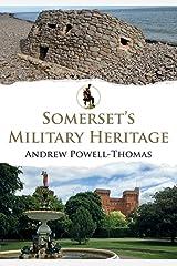 Somerset's Military Heritage Paperback