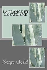 La France et le fascisme Format Kindle