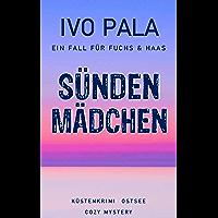 Ein Fall für Fuchs & Haas: Sündenmädchen - Küstenkrimi Ostsee - Cozy Mystery (German Edition)