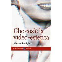 Che cos'è la video-estetica