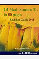 IB Math Studies SL in 50 pages: Revision Guide 2018 Tapa blanda