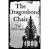 Dragonbone Chair: Memory, Sorrow & Thorn Book 1