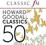 50 Howard Goodall Classics (By Classic FM)