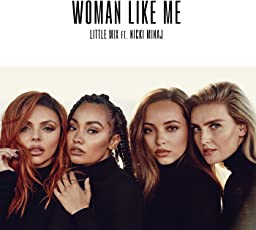 Woman Like Me (feat. Nicki Minaj) [Explicit]