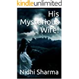 His Mysterious Wife!