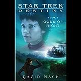 Star Trek: Destiny #1: Gods of Night (Star Trek Seekers)