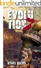 Evolution Z: Stufe Sechs (Endzeit Zombie Thriller - Evolution Z 6)