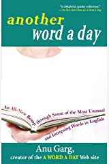 Another Word A Day: An All-New Romp Through Some of the Most Unusual and Intriguing Words in English Taschenbuch