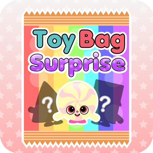 Toy Bag Surprise