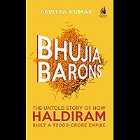 Bhujia Barons: The Untold Story of How Haldiram Built a Rs 5000-crore Empire