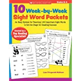 10 Week-By-Week Sight Word Packets: An Easy System for Teaching 100 Important Sight Words to Set the Stage for Reading Succes