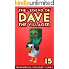 Dave the Villager 15: An Unofficial Minecraft Book (The Legend of Dave the Villager)