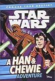 Star Wars: Choose Your Destiny (Book 1) A Han & Chewie Adventure