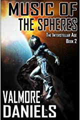 Music of the Spheres (The Interstellar Age Book 2) Kindle Edition