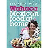 Wahaca - Mexican Food at Home (English Edition)