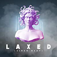 Laxed (Siren Beat)