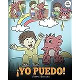 ¡Yo Puedo!: (I Got This!) Una linda historia para dar confianza a los niños en el manejo de situaciones difíciles.: 8 (My Dra