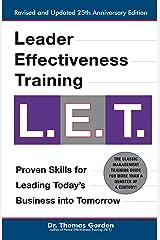 "Leader Effectiveness Training: L.E.T. (Revised): ""L.E.T."" (English Edition) Kindle Ausgabe"