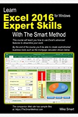 Learn Excel 2016 Expert Skills with The Smart Method: Courseware Tutorial teaching Advanced Techniques Paperback