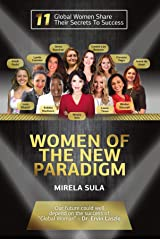 Women of the New Paradigm Kindle Edition