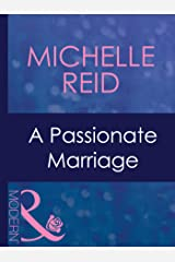 A Passionate Marriage (Mills & Boon Modern) (Hot-Blooded Husbands, Book 4) Kindle Edition