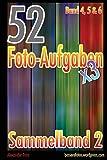 52 Foto-Aufgaben: Sammelband 2