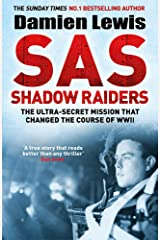 SAS Shadow Raiders: The Ultra-Secret Mission that Changed the Course of WWII Hardcover