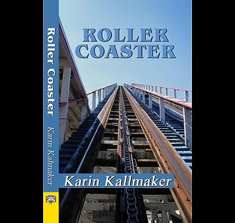 Roller Coaster Ebook Kallmaker Karin Amazon Co Uk Kindle Store