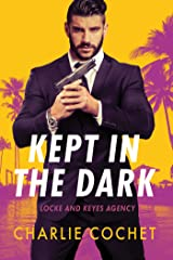 Kept in the Dark (Locke and Keyes Agency Book 1) Kindle Edition