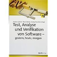 Test, Analyse und Verifikation von Software – gestern, heute, morgen