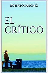 El Crítico: (Un thriller real) Versión Kindle