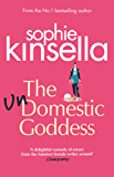 The Undomestic Goddess: Perfect Escapism from the Number One Bestseller