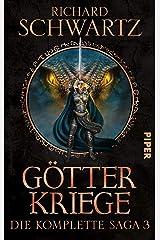 Götterkriege: Die komplette Saga 3 (Die Götterkriege) Broschiert