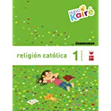 Religión católica. 1 Primaria. Nuevo Kairé - 9788467580839