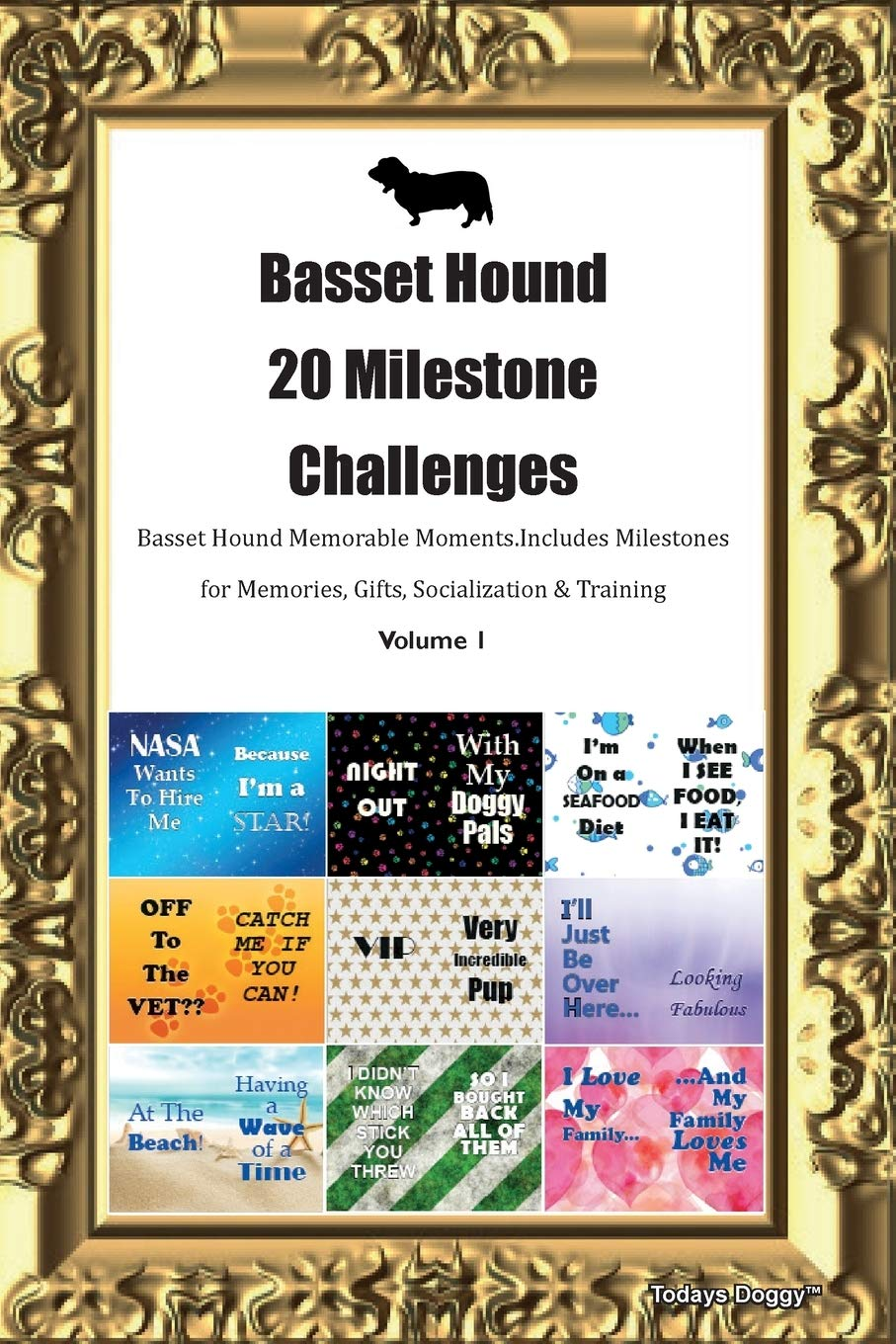 Basset Hound 20 Milestone Challenges Basset Hound Memorable Moments.Includes Milestones for Memories, Gifts…