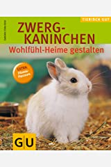 Zwergkaninchen, Wohlfühlheime gest. gelb 12 x 3,5 cm (GU Tierisch gut) Broschiert