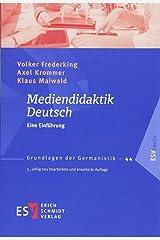 Mediendidaktik Deutsch: Eine Einführung (Grundlagen der Germanistik (GrG), Band 44) Taschenbuch
