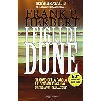 I figli di Dune. Il ciclo di Dune. Ediz. illustrata (Vol. 3)