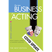 The New Business of Acting: The Next Edition - COVID Update