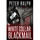 White Collar Blackmail: A Gripping Crime Thriller (English Edition)