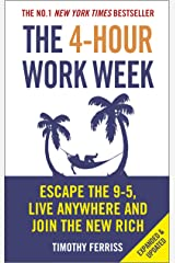 The 4-Hour Work Week: Escape the 9-5, Live Anywhere and Join the New Rich (English Edition) Formato Kindle